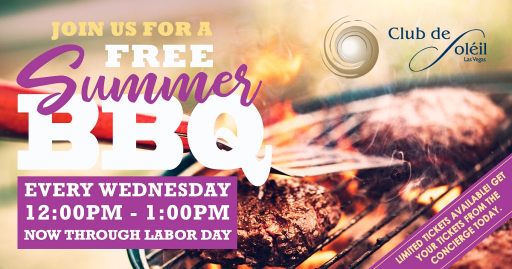 Las Vegas Club de Soleil summer barbecue